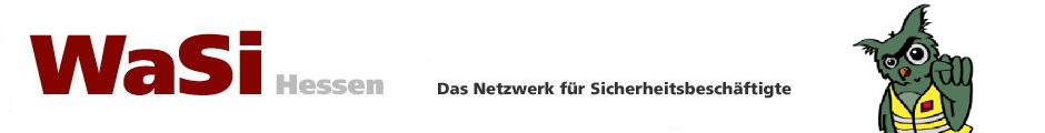 WaSi-Hessen.de - Das Netzwerk für Mitarbeiter der Wach- und Sicherheitsdienste in Hessen