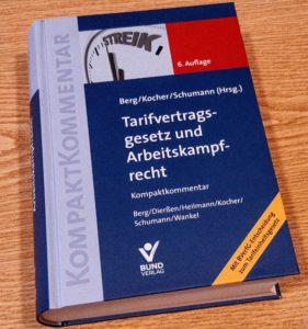 Kommentar Tarifvertragsrecht und Arbeitskampfrecht Däubler